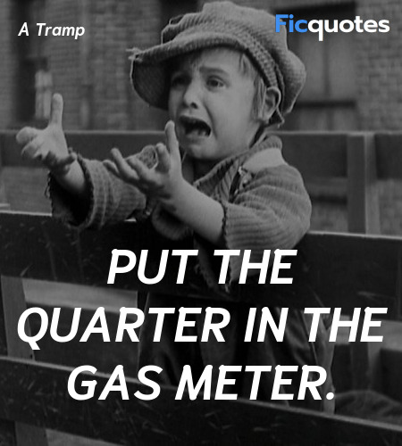 Put the quarter in the gas meter. image