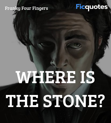 Where is the stone? image