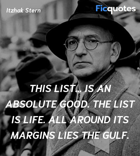 This list... is an absolute good. The list is life. All around its margins lies the gulf. image