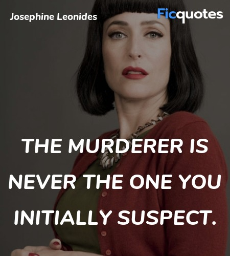 The murderer is never the one you initially suspect. image