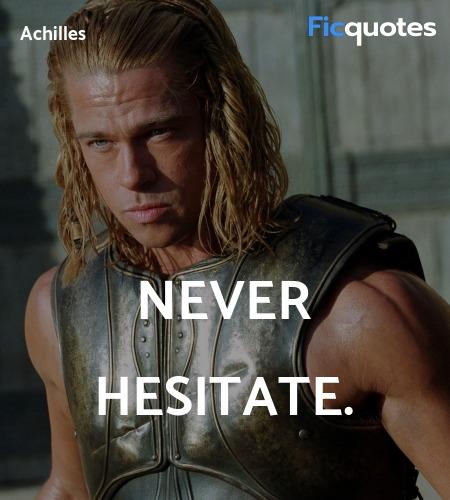 Never hesitate quote image