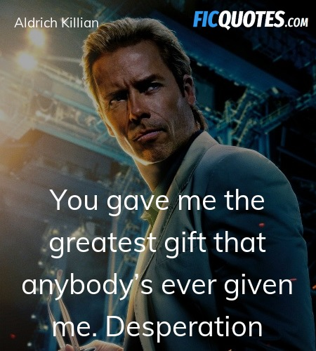 You gave me the greatest gift that anybody's ... quote image