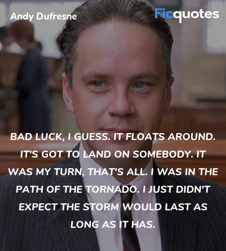 Bad luck, I guess. It floats around. It's got to ... quote image