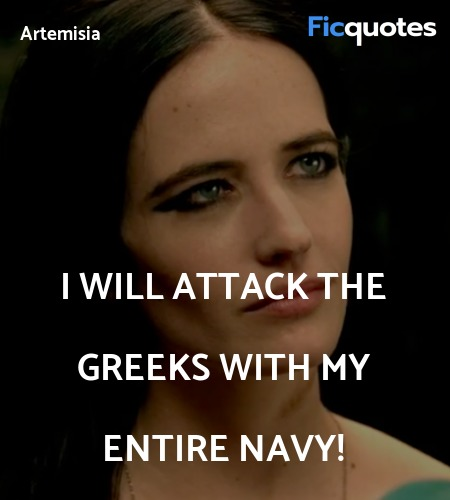 I will attack the Greeks with my entire navy! image