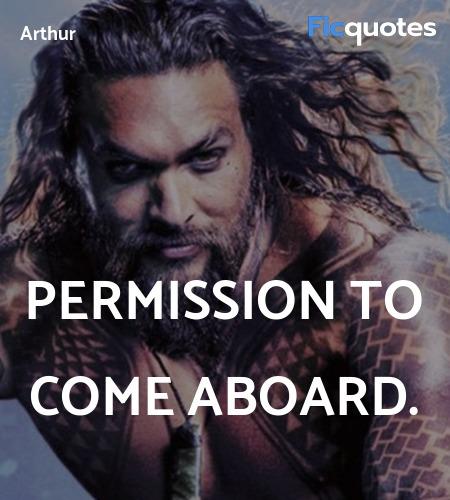 Permission to come aboard quote image