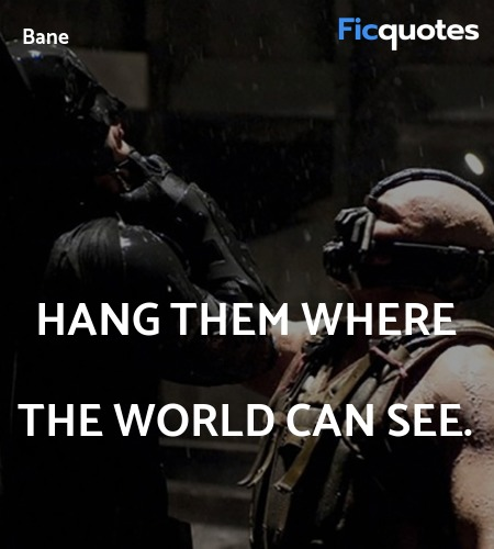 Hang them where the world can see. image