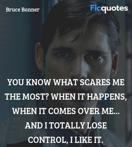 You know what scares me the most? When it happens... quote image