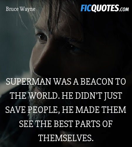 Superman was a beacon to the world. He didn't just save people, he made them see the best parts of themselves. image