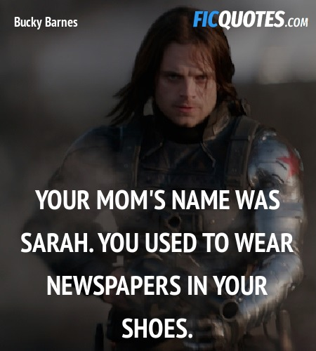 Your mom's name was Sarah. You used to wear ... quote image