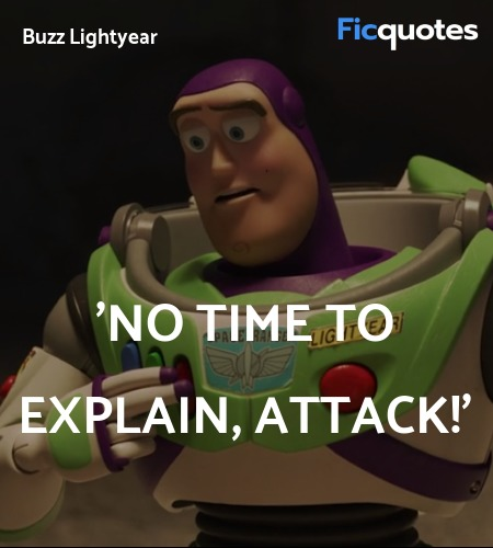 'No Time To Explain, Attack quote image