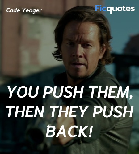 You push them, then they push back! image