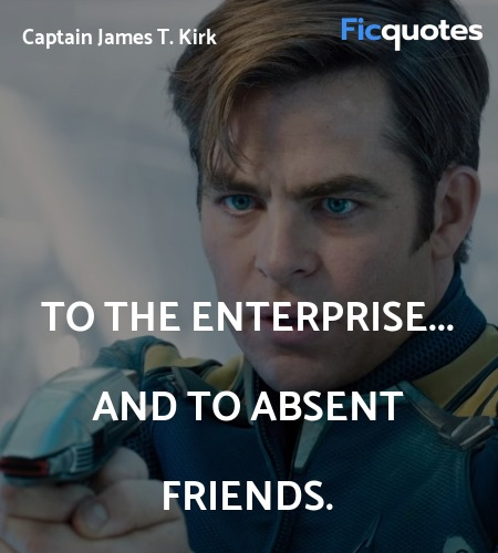 To the Enterprise... and to absent friends. image