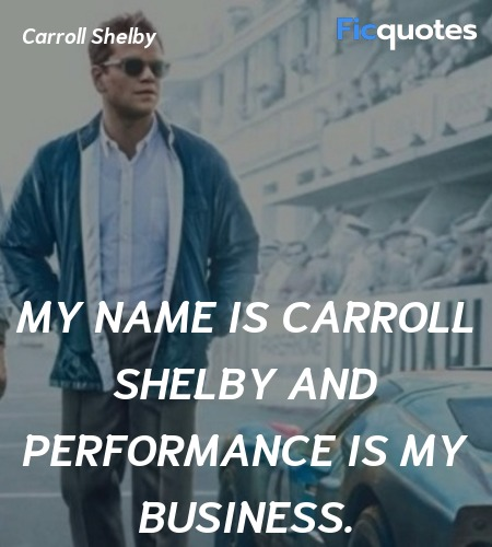 My name is Carroll Shelby and performance is my business. image