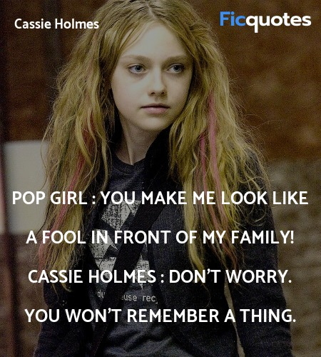 Don't worry. You won't remember a thing quote image