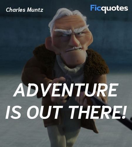 Adventure is out there quote image
