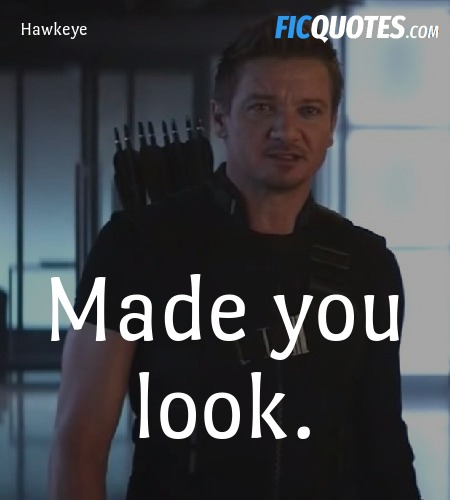 Made you look quote image
