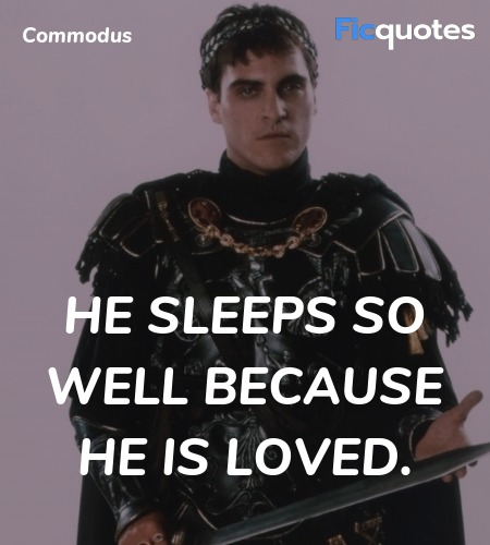 He sleeps so well because he is loved quote image