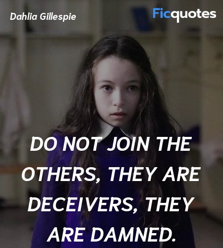 Do not join the others, they are deceivers, they ... quote image