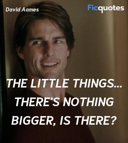 David Aames Quotes Vanilla Sky 2001