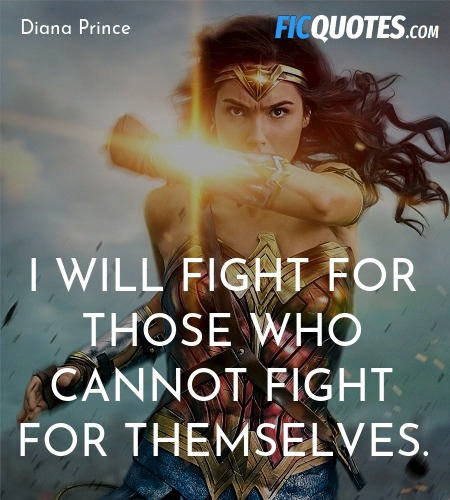 I will fight for those who cannot fight for ... quote image