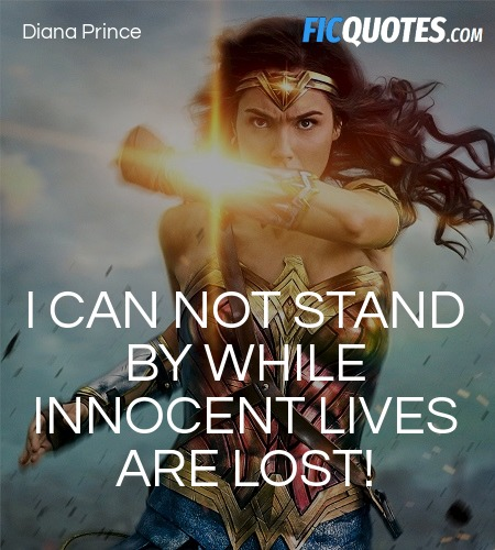 I can not stand by while innocent lives are lost! image
