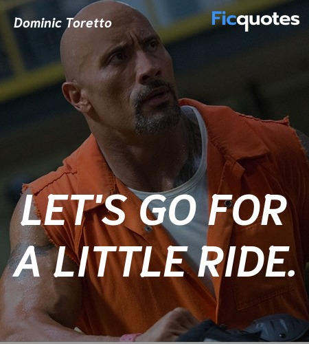 Let's go for a little ride quote image