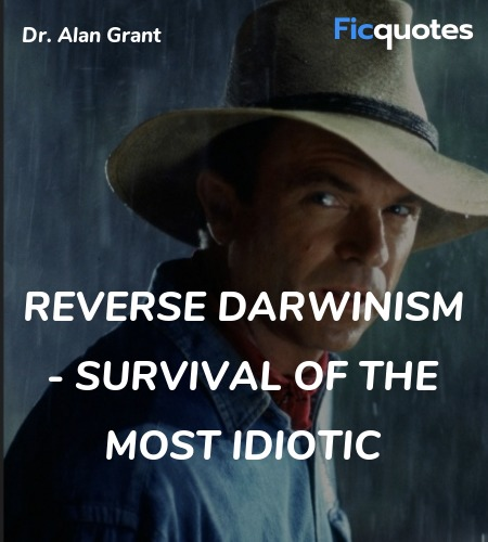 Reverse Darwinism - survival of the most idiotic image