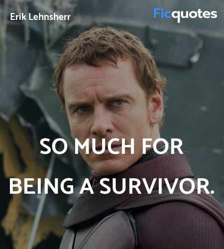 So much for being a survivor. image