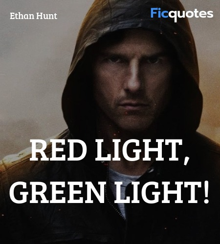 RED LIGHT, GREEN LIGHT quote image