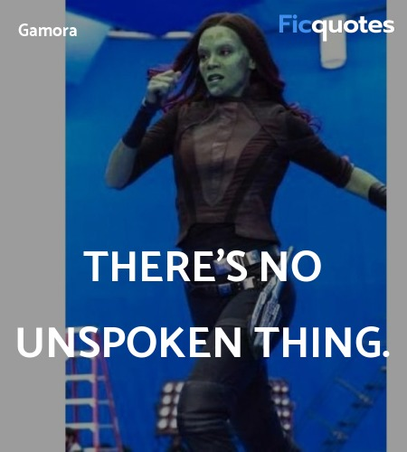 There's no unspoken thing quote image