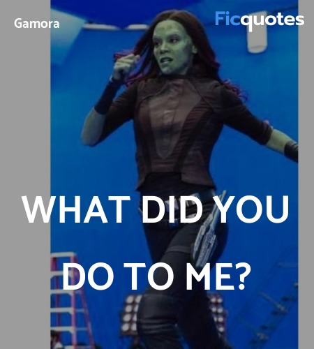 What did you do to me quote image
