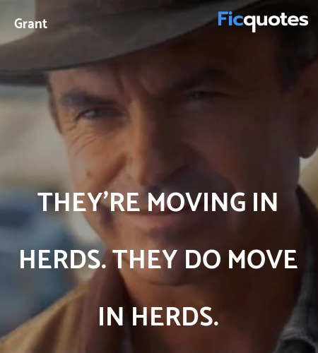 They're moving in herds. They do move in herds. image