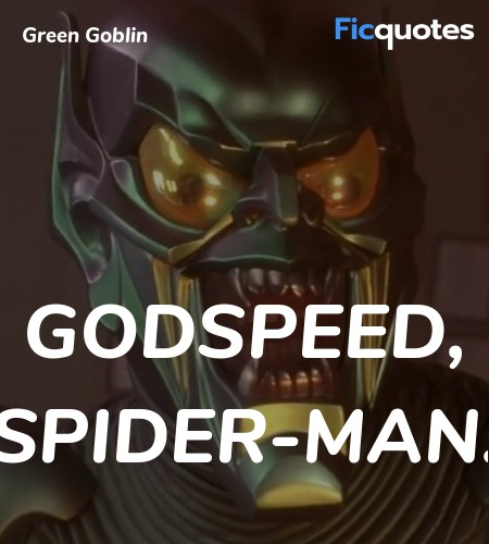 Godspeed, Spider-Man quote image