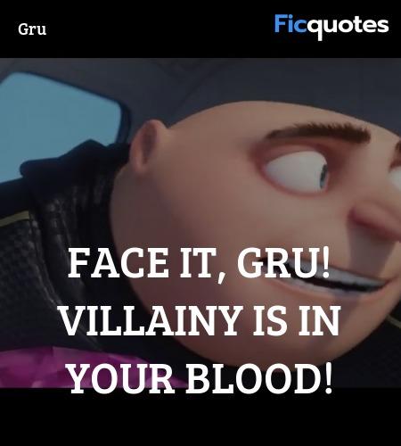 Gru Quotes Despicable Me 3