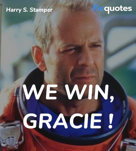We win, Gracie quote image