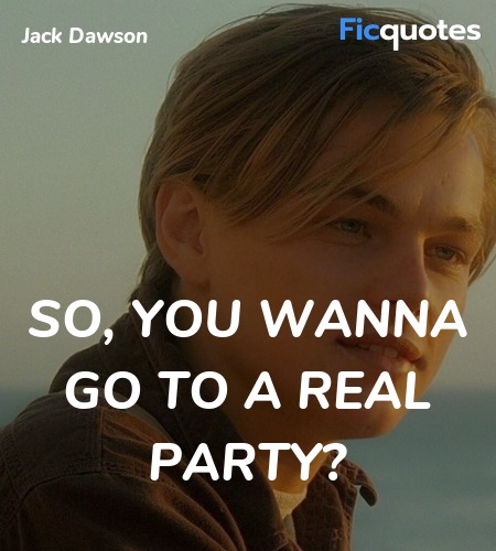 So, you wanna go to a real party? image