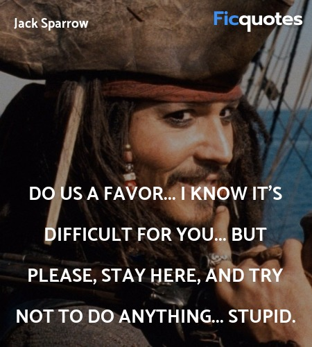 Jack Sparrow Quotes Pirates Of The Caribbean The Curse Of The Black Pearl 2003