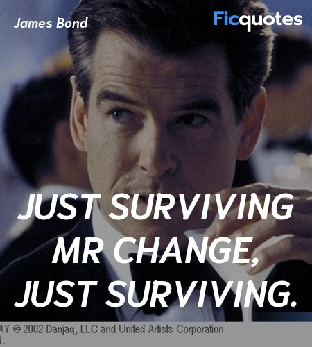 Just surviving Mr Change, just surviving. image