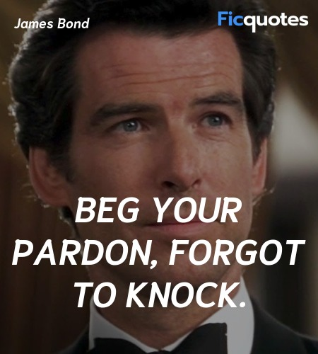 Beg your pardon, forgot to knock quote image
