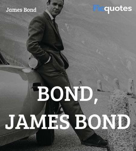 Bond, James Bond quote image