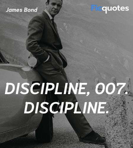 Discipline, 007. Discipline quote image