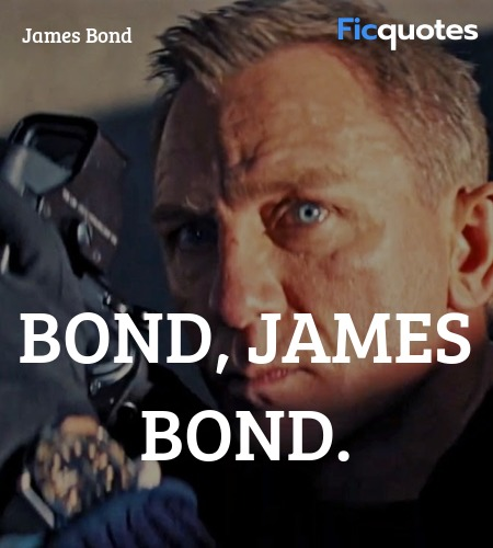 Bond, James Bond quote image