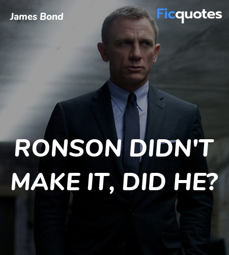Ronson didn't make it, did he quote image