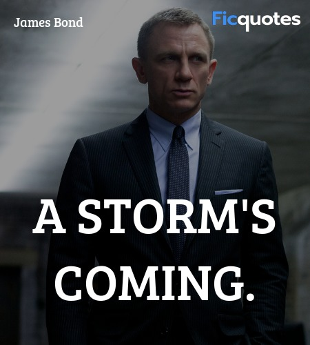 A storm's coming quote image