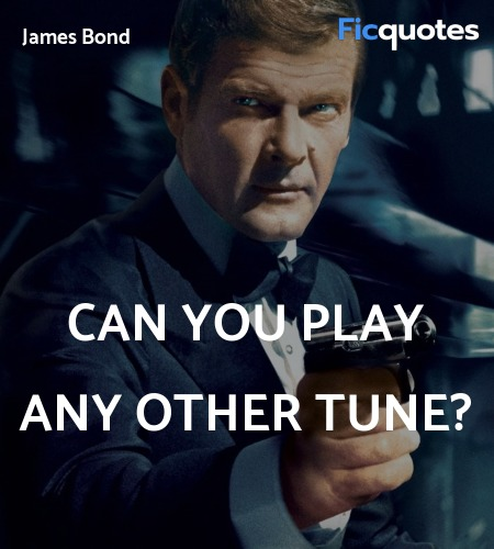 Can you play any other tune quote image