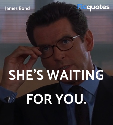 She's waiting for you quote image