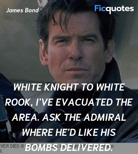 White Knight to White Rook, I've evacuated the area. Ask the admiral where he'd like his bombs delivered. image