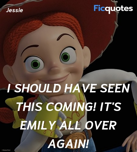 I should have seen this coming! It's Emily all over again! image