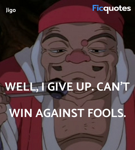 Well, I give up. Can't win against fools. image