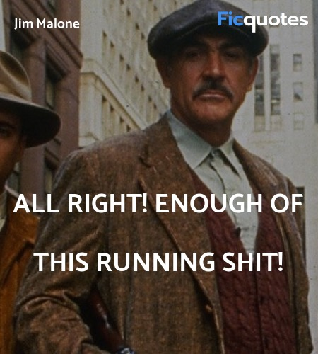 All right! Enough of this running shit quote image
